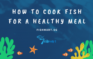 cook fresh fish for healthy lifestyle